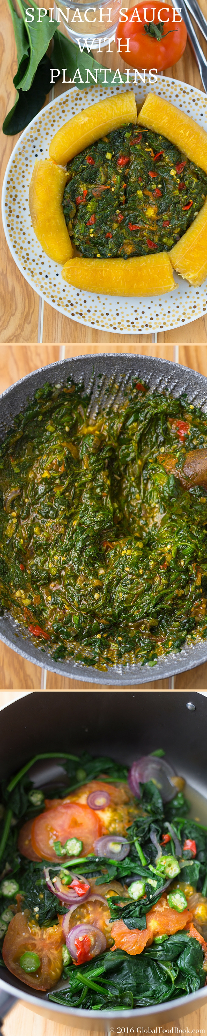 SPINACH SAUCE WITH PLANTAINS